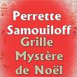 Grille mystère Noël 2021 - Perrette Samouiloff