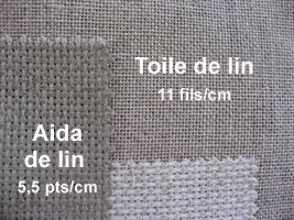 Toile de lin 11 fils/cm et Toile Aida de lin 5,5pts/cm
